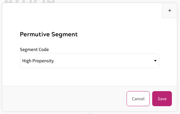 Permutive Extension - Selecting Permutive Segment in Rules Builder